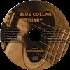 Barry Stevens' Blue Collar Diary